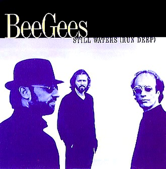Bee Gees - Still Waters Run Deep