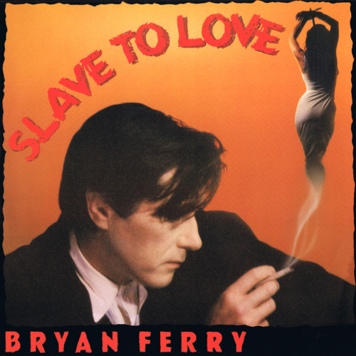 Truecolorsradio golden music collection bryan ferry slave to love stopboris Images
