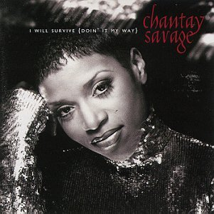 Chantay Savage - I Will Survive