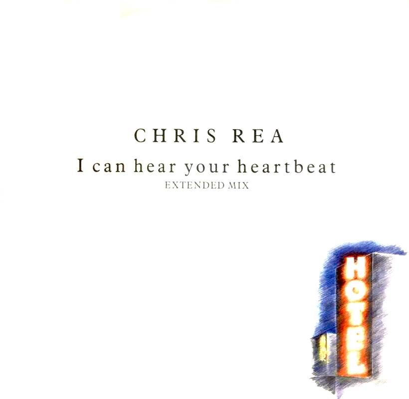 Chris Rea - I Can Hear Your Heartbeat
