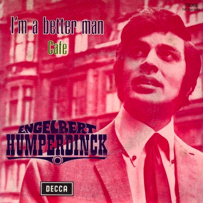 Engelbert Humperdinck - I'm A Better Man