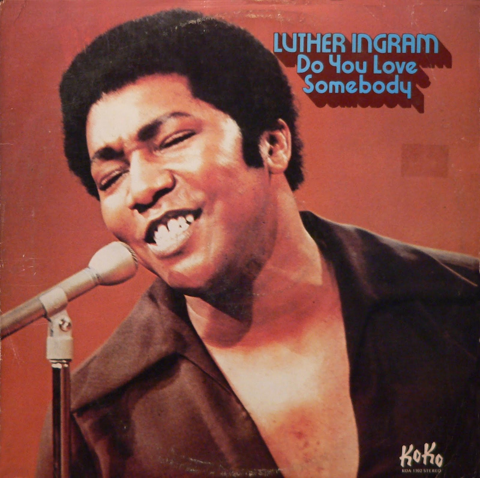 Luther Ingram - Do You Love Somebody