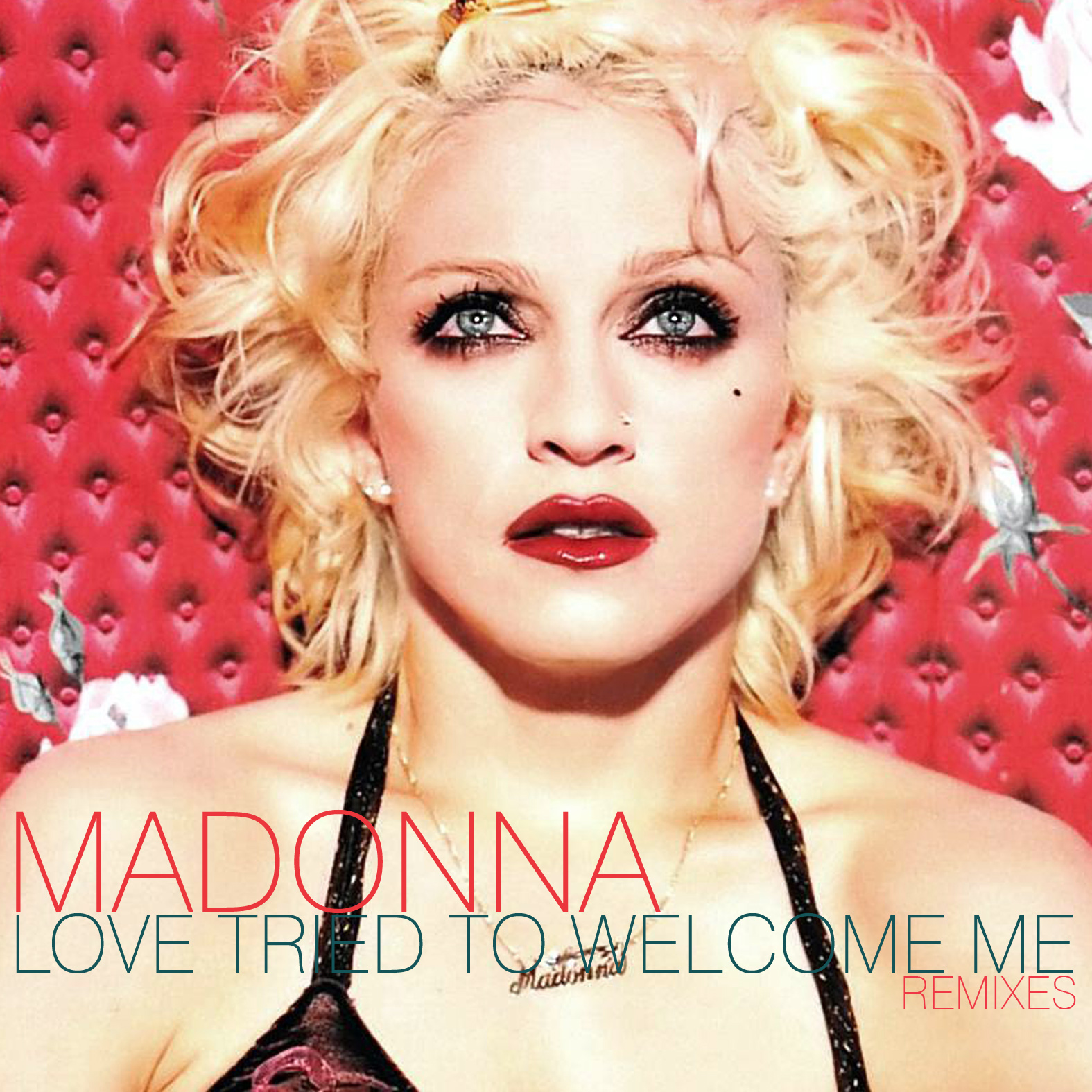 Madonna - Love Tried to Welcome Me