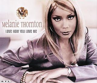 Melanie Thornton - Love How To Love Me