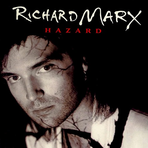 Richard Marx - Hazard