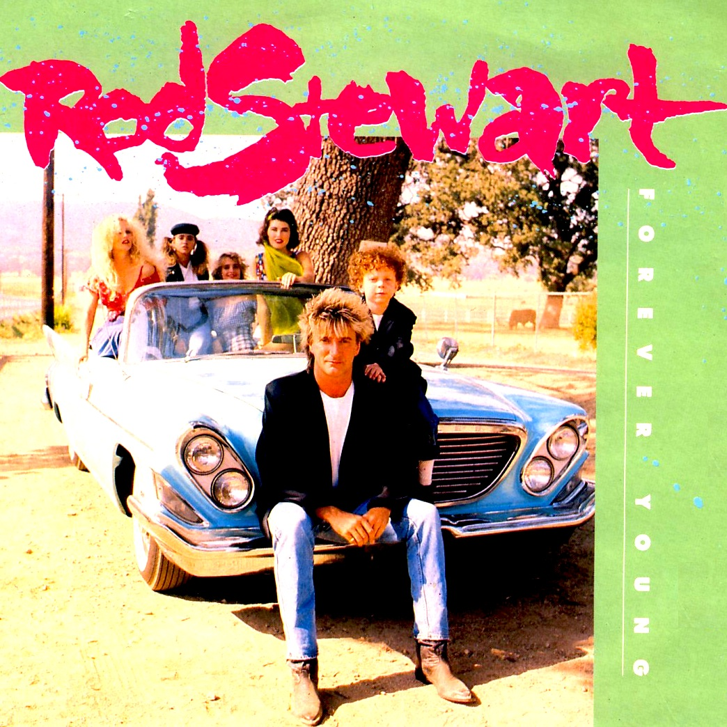 Rod Stewart - Forever Young