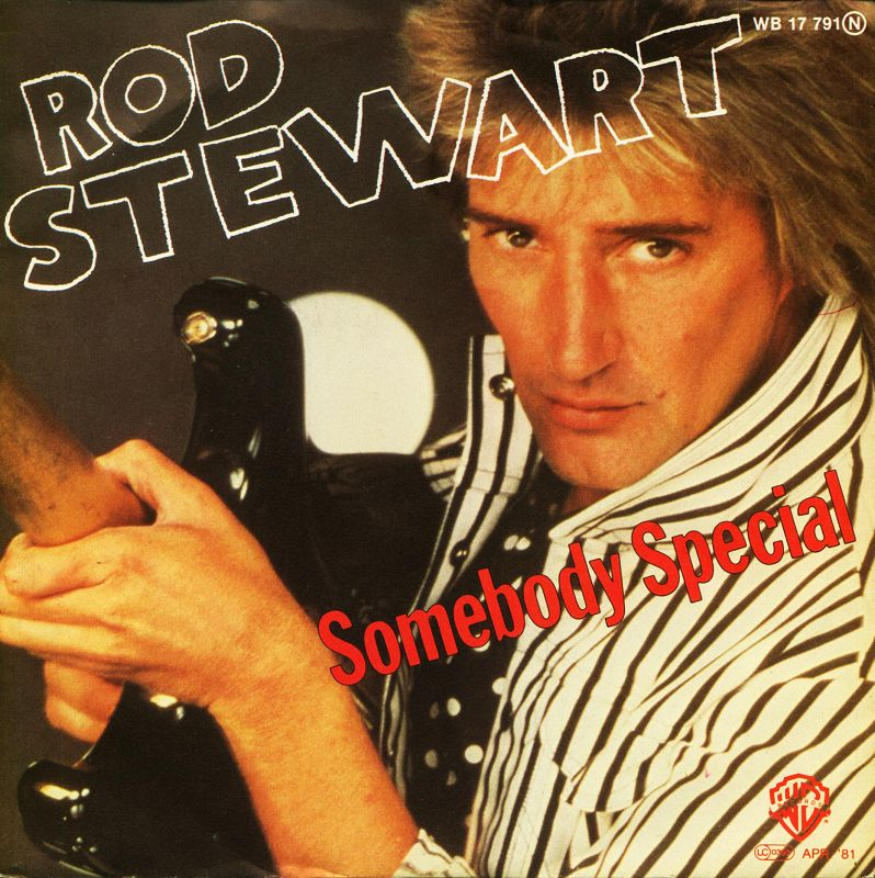 Rod Stewart - Somebody Special