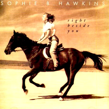 Sophie B Hawkins - Right Beside You