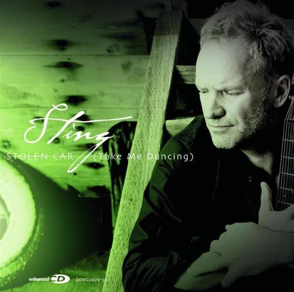 Sting - Stolen Car (Take Me Dancing)
