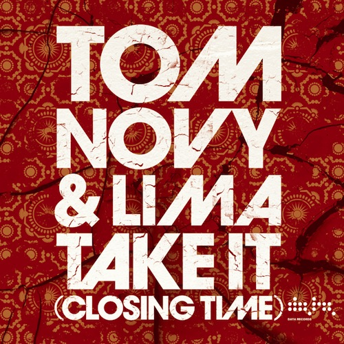 Tom Novy feat. Lima - Take It