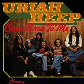 Uriah Heep - Come Back To Me