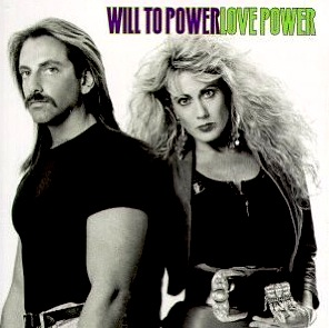 Will To Power - Baby, I Love Your Way