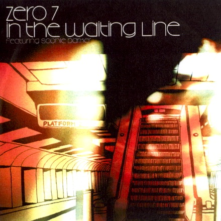 Zero 7 - In The Waiting Line